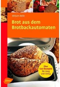 Buch Brot aus dem Brotbackautomaten